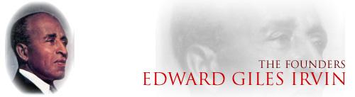 Founder Edward Giles Irvin