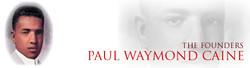 Founder Paul Waymon Caine