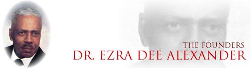 Founder Ezra Dee Alexander