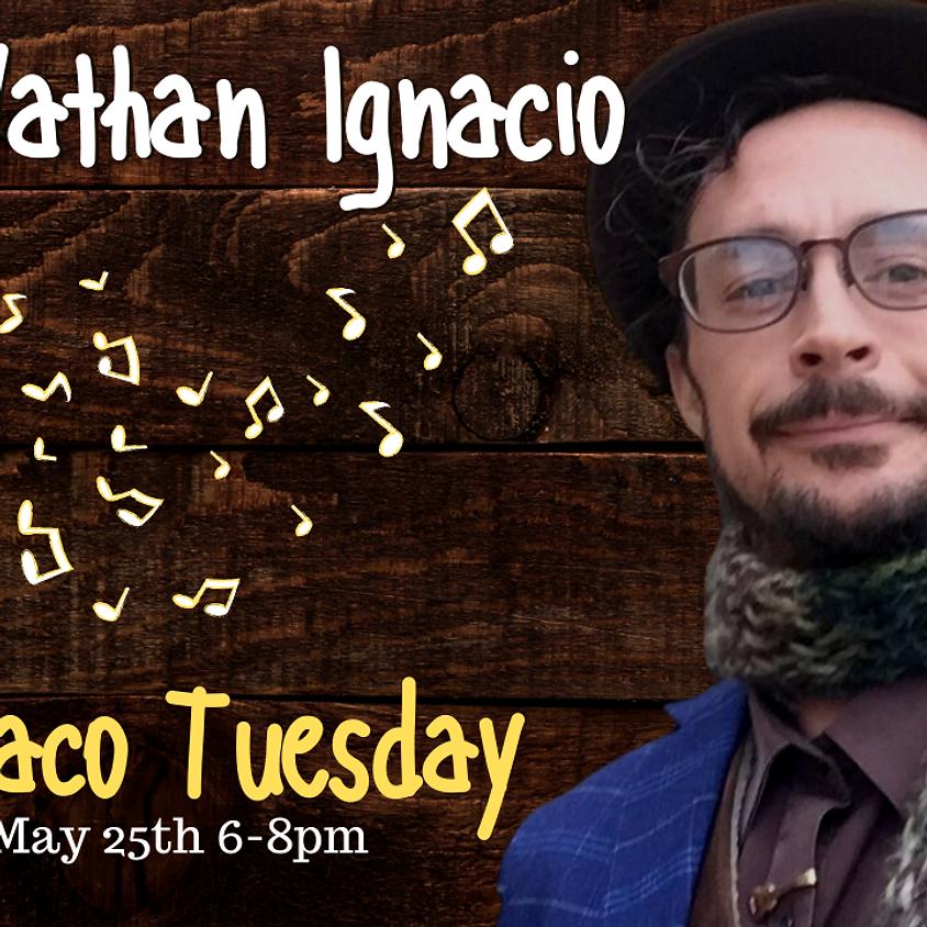 Taco Tuesday with Nathan Ignacio