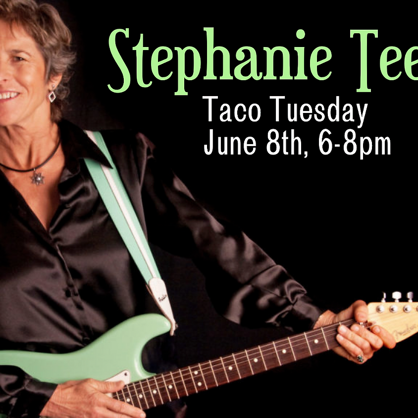 TACO TUESDAY with Stephanie Teel