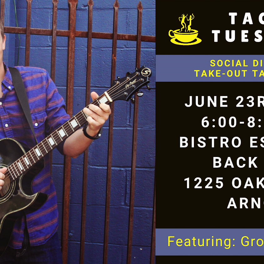 TACO TUESDAY - Grover Anderson