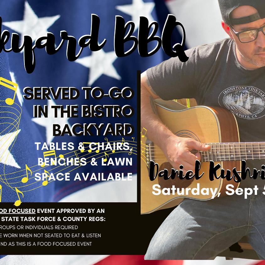 Backyard BBQ featuring Daniel Kushnir!