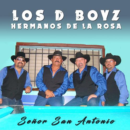Señor San Antonio | Los D Boyz