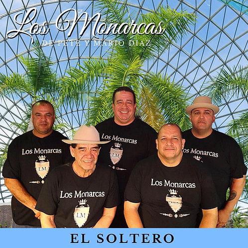 El Soltero | Los Monarcas de Pete y Mario Diaz