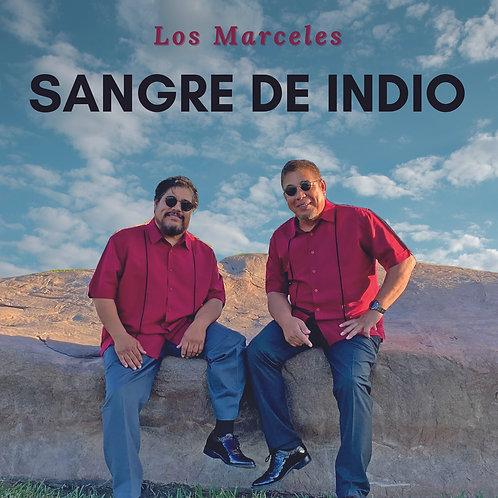 Sangre de Indio | Los Marceles