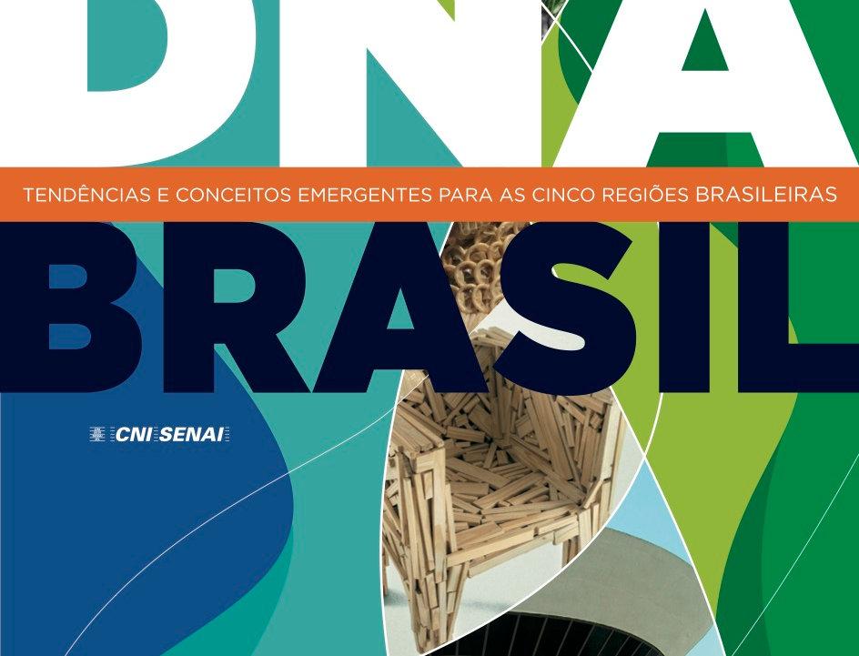 DNA Brasil - Tendências e Conceitos Emergentes para as 5 Regiões Brasileiras