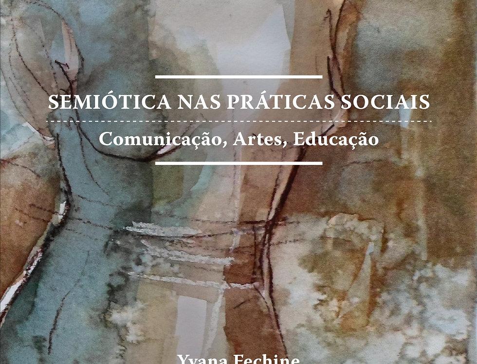 Semiótica nas Práticas Sociais