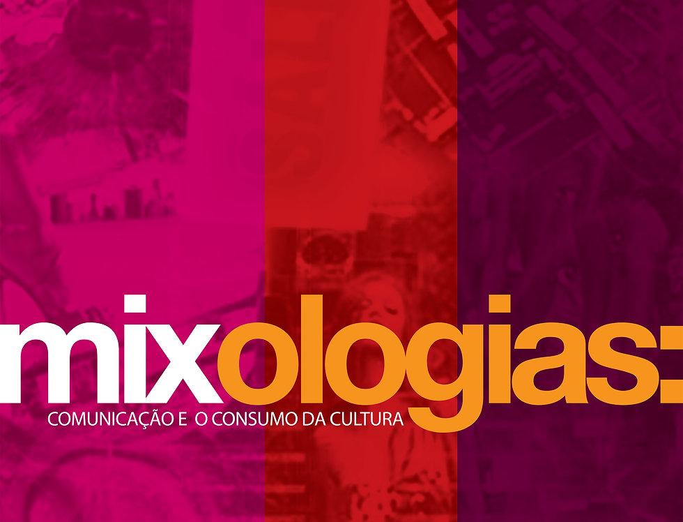 Mixologias: comunicação e o consumo da cultura