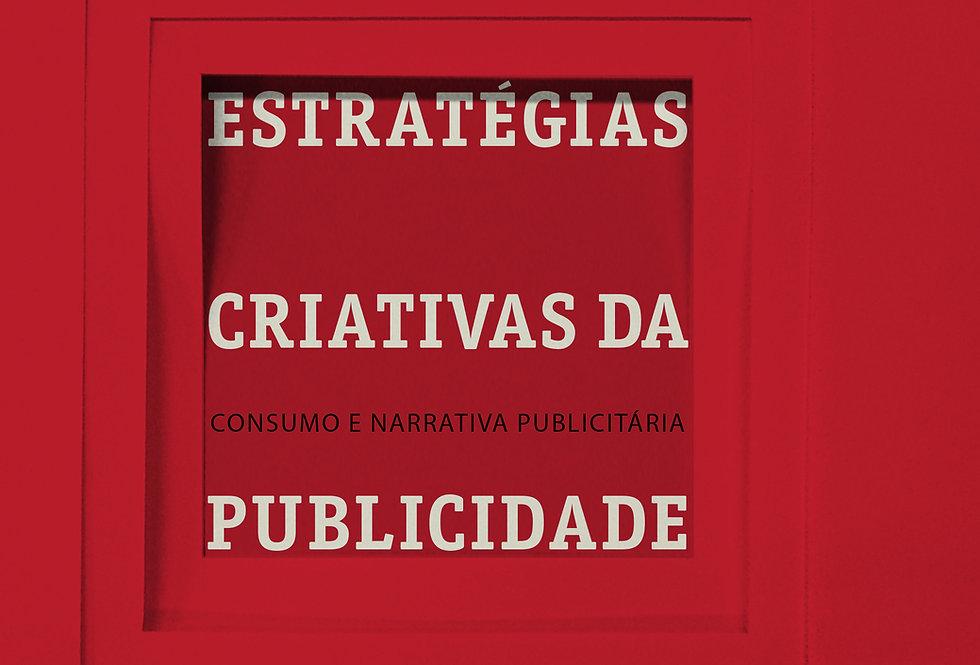 Estratégias criativas da publicidade:  Consumo e narrativa publicitária