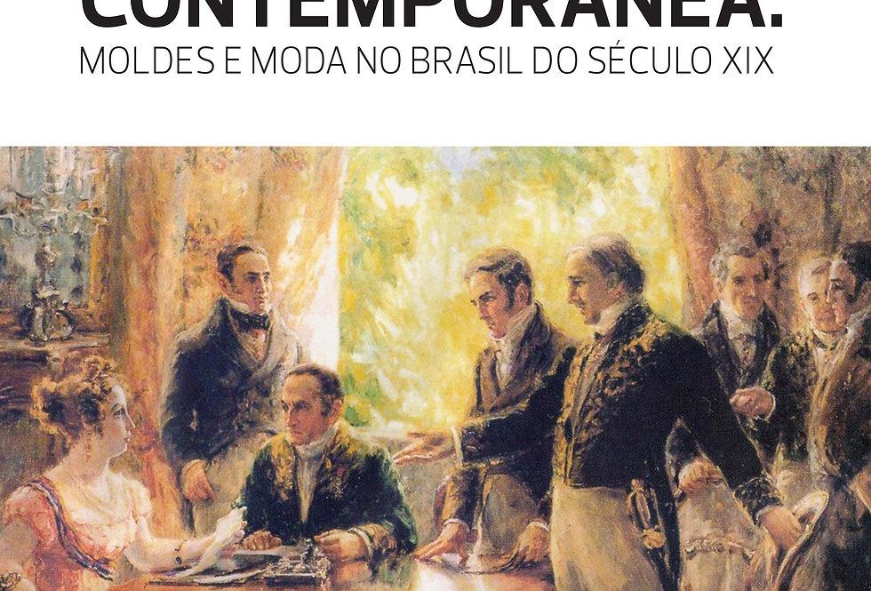 Para vestir a cena contemporânea: moldes e moda no Brasil do século XIX