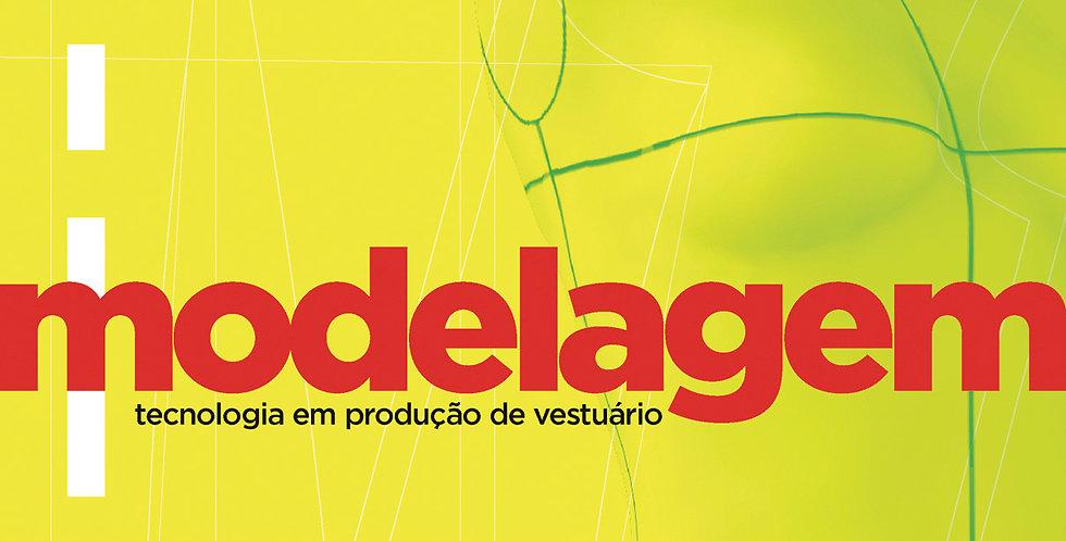 Modelagem - tecnologia em produção de vestuário – 2ª edição
