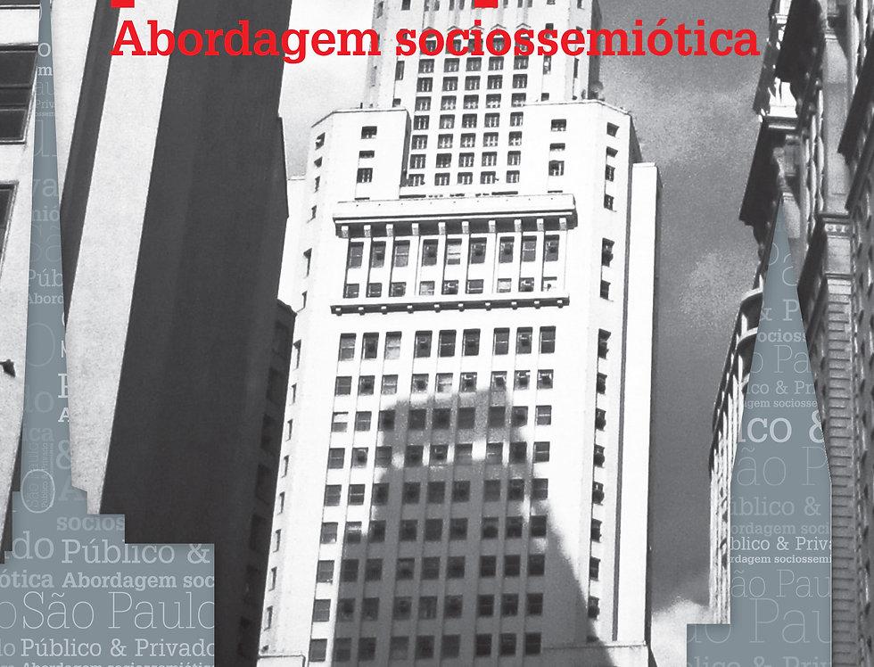 São Paulo público e privado Abordagem sociossemiótica