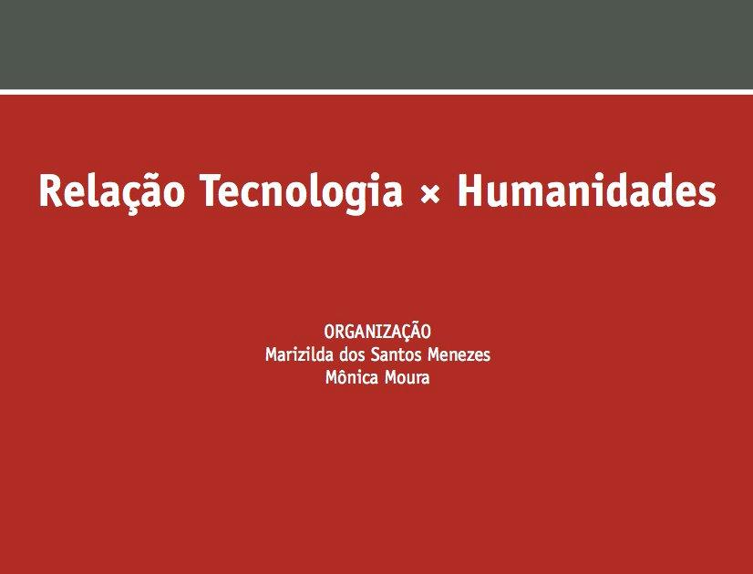 *Rumos da Pesquisa no Design Contemporâneo: Relação Tecnologia × Humanidade