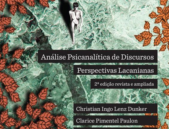 Análise Psicanalítica de Discursos: Perspectivas Lacanianas