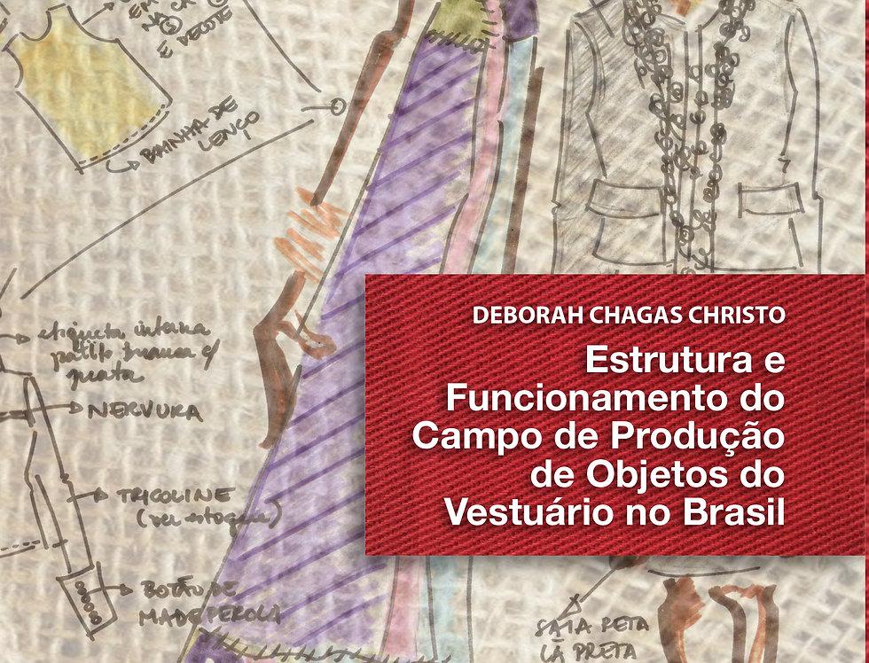 Estrutura e Funcionamento do Campo de Produção de Objetos do Vestuário no Brasil