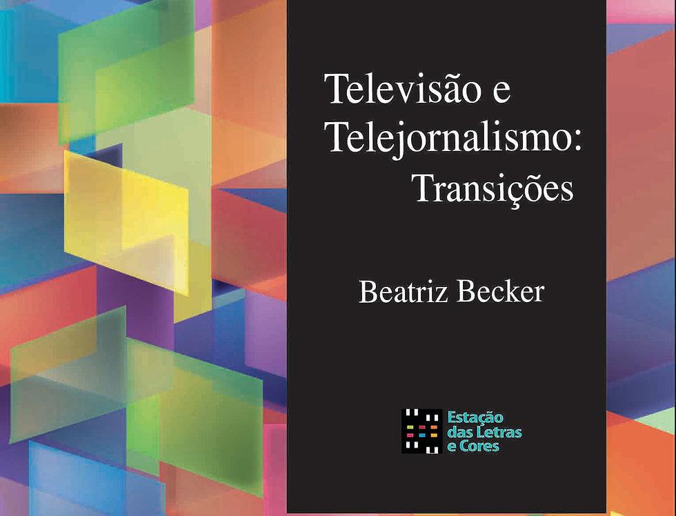 Televisão e telejornalismo: transições