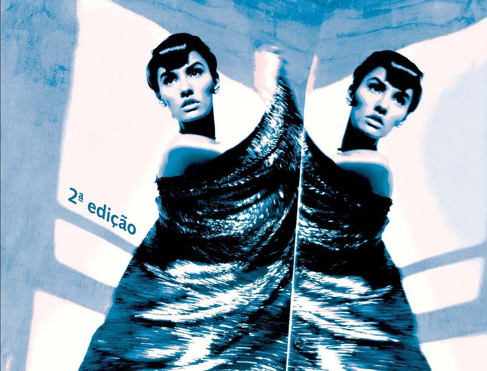 Teoria de moda: sociedade, imagem e consumo - 2ª edição