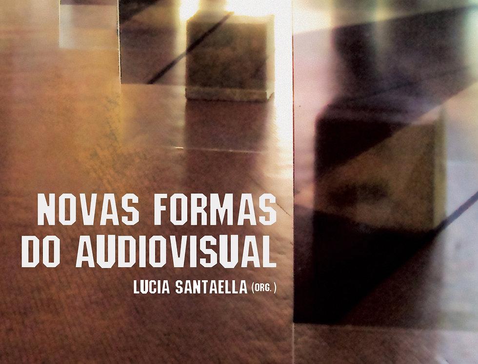 Novas Formas do Audiovisual