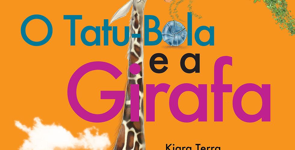 O Tatu Bola e a Girafa