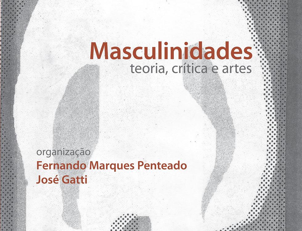 Masculinidades teoria, crítica e artes