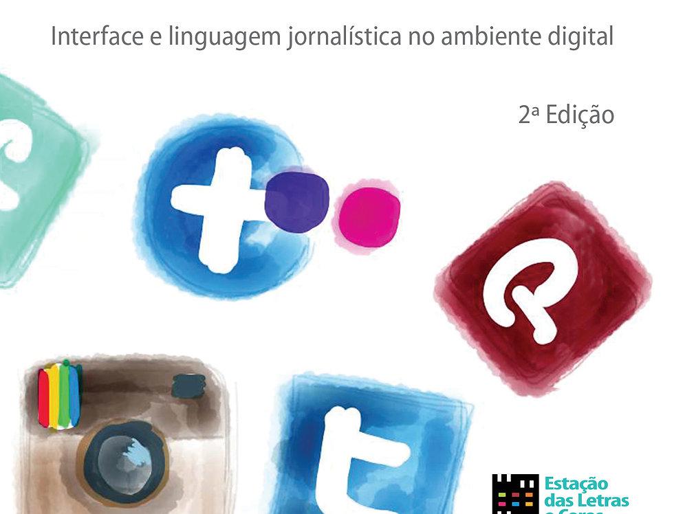 *A força da mídia social: Interface e linguagem jornalística no ambient*