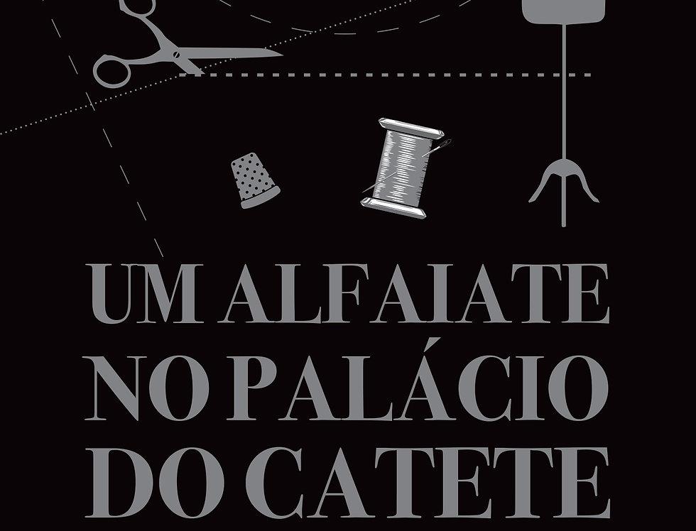 Um alfaiate no Palácio do Catete; histórias de José De Cicco,  o mestre das...