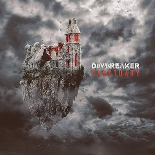 DAYBREAKER - 'Sanctuary'   EP Review