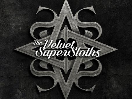 THE VELVET SUPERSLOTHS - 'The Velvet SuperSloths'