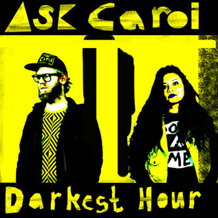ASK CAROL release new music video for 'Darkest Hour'   Review