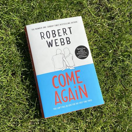 COME AGAIN: REVIEWING ROBERT WEBB'S DEBUT NOVEL