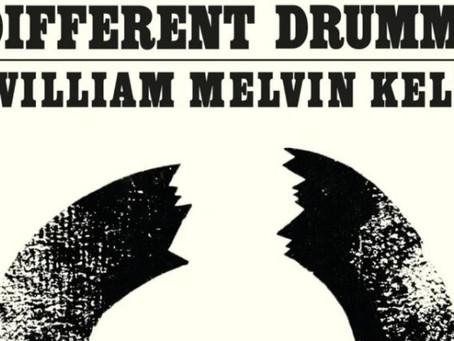 """RIBELLARSI NELL'AMERICA SEGREGAZIONISTA. """"UN ALTRO TAMBURO"""" DI WILLIAM MELVIN KELLEY"""