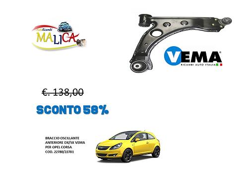 BRACCIO OSCILLANTE ANT. DX/SX VEMA COD. 22780-22781 PER OPEL CORSA