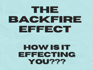 "Are You Experiencing the ""Backfire Effect?"""