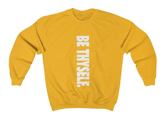 Be Thyself Crewneck Sweatshirt (Unisex)