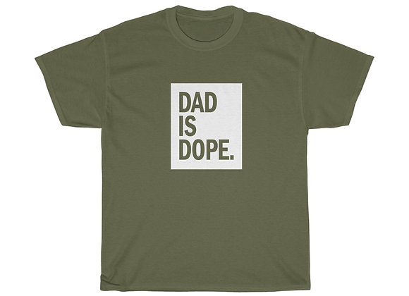 Dad is Dope™  Heavy Cotton Tee