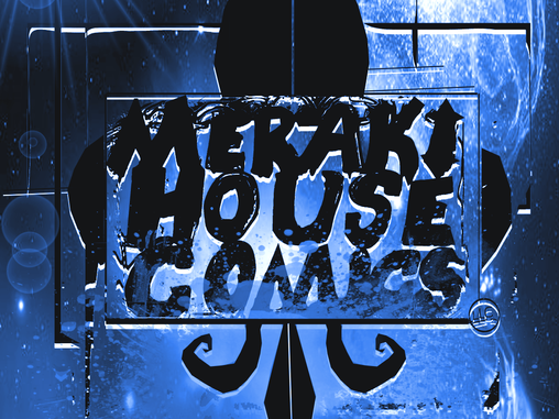 Get Published with Meraki House Comics