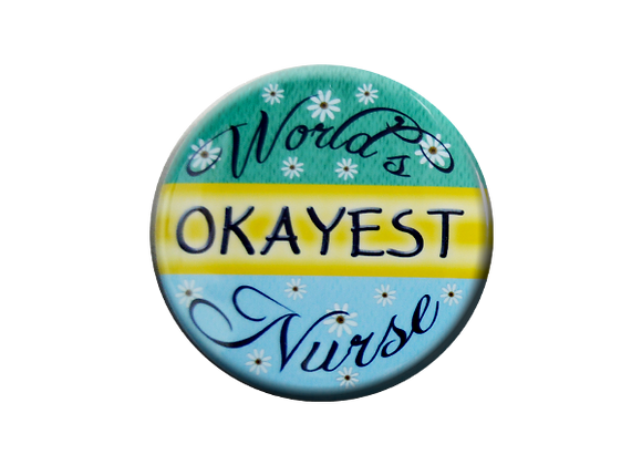 World's Okayest Nurse Badge Topper