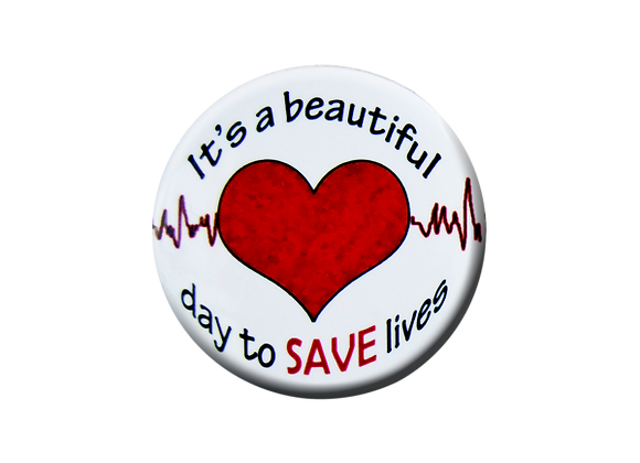 It's a Beautiful Day to Save Lives Nurse Badge Topper