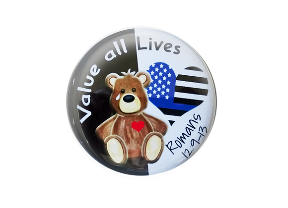 Value All Lives Support Pinback Buttons or Magnets