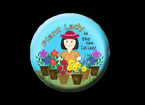 """Plant Lady 2.25"""" Button Magnet"""