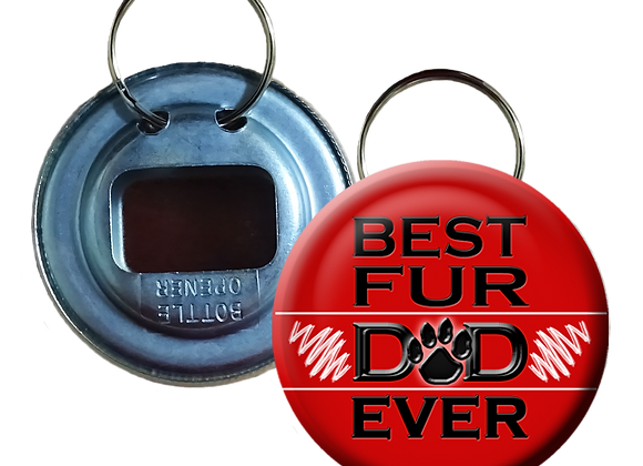 Best Fur Dad Ever Button Bottle Opener
