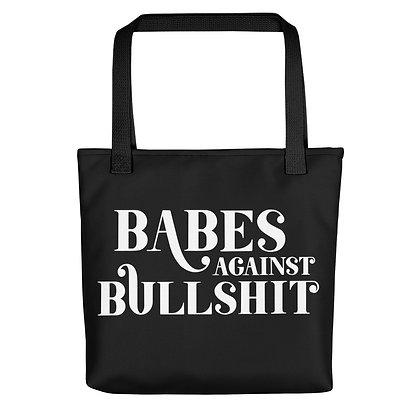 Babes Against Bullshit Tote Bag
