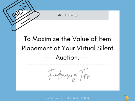 Don't Underestimate the Value of Item Placement at Your Virtual Silent Auction.