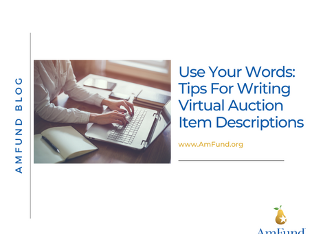 Use Your Words: Tips For Writing Virtual Auction Item Descriptions