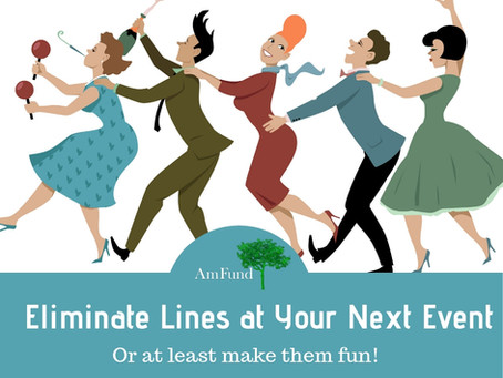 Eliminate the lines at your next event