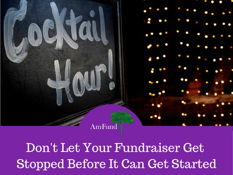 Don't Let Your Fundraiser Get Stopped Before It Can Get Started