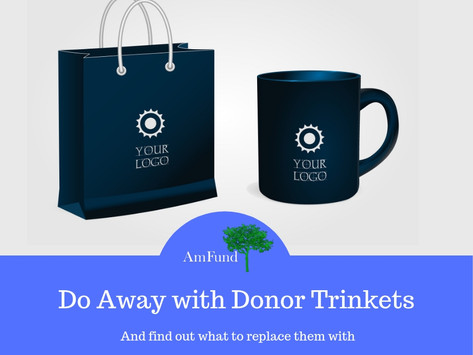 Do Away with Donor Trinkets