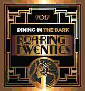 2017 Dining in the Dark Roaring Twenties