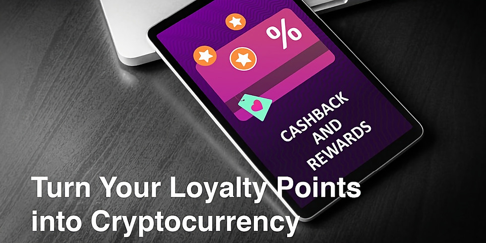 Turn your Loyalty Points into Cryptocurrency